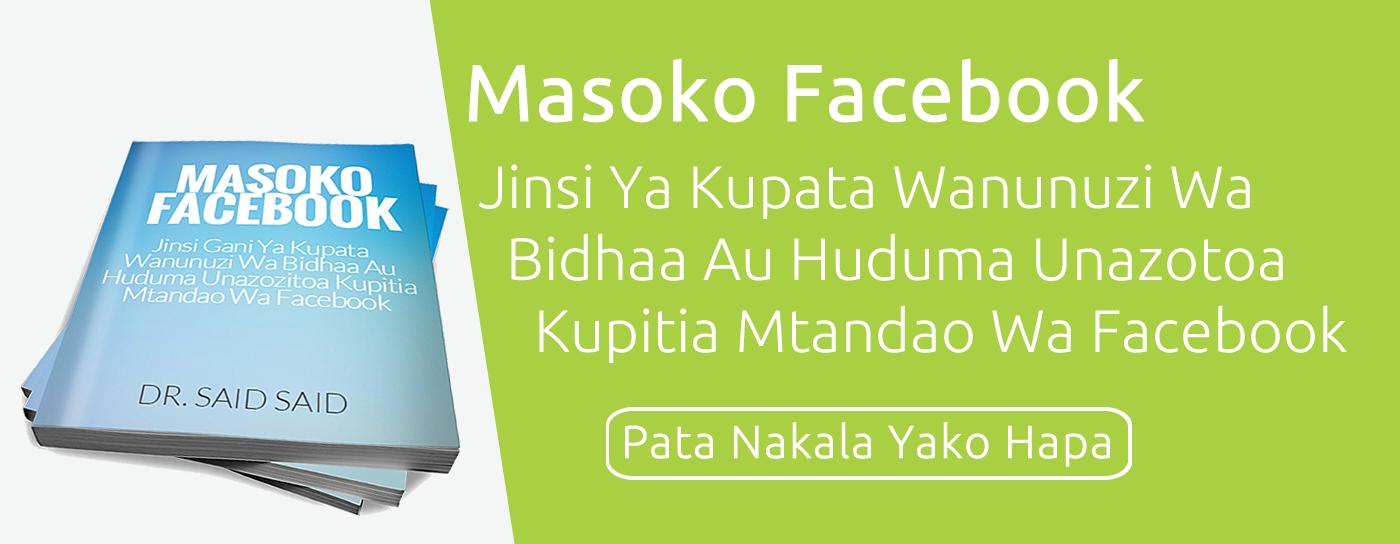 Pata Makala Yako Ya Masoko Facebook Bure